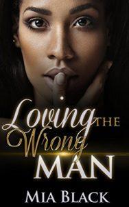 Loving the Wrong Man | Black Love Books | BLB Bargains