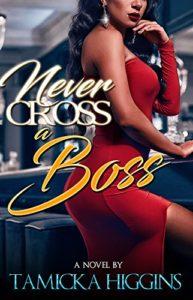 Never Cross a Boss | Black Love Books | BLB Bargains