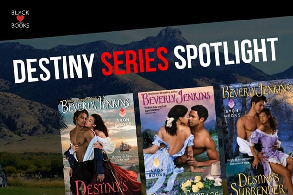 Destiny Series Spotlight | BlackLoveBooks.com